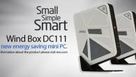 微星科技推出超節能省電機種-Wind Box DC111,以3S概念-輕巧(Sm […]