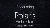 AMD 公開展示全新的 北極星 Polaris GPU 架構,採14奈米FinF […]