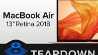 2018 年款 MacBook Air 已經在國外正式上市,知名維修公司 iFi […]