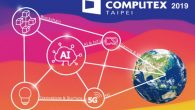 COMPUTEX 2019 致力建構全球科技生態系以及成為產業創新支柱,將以人工 […]