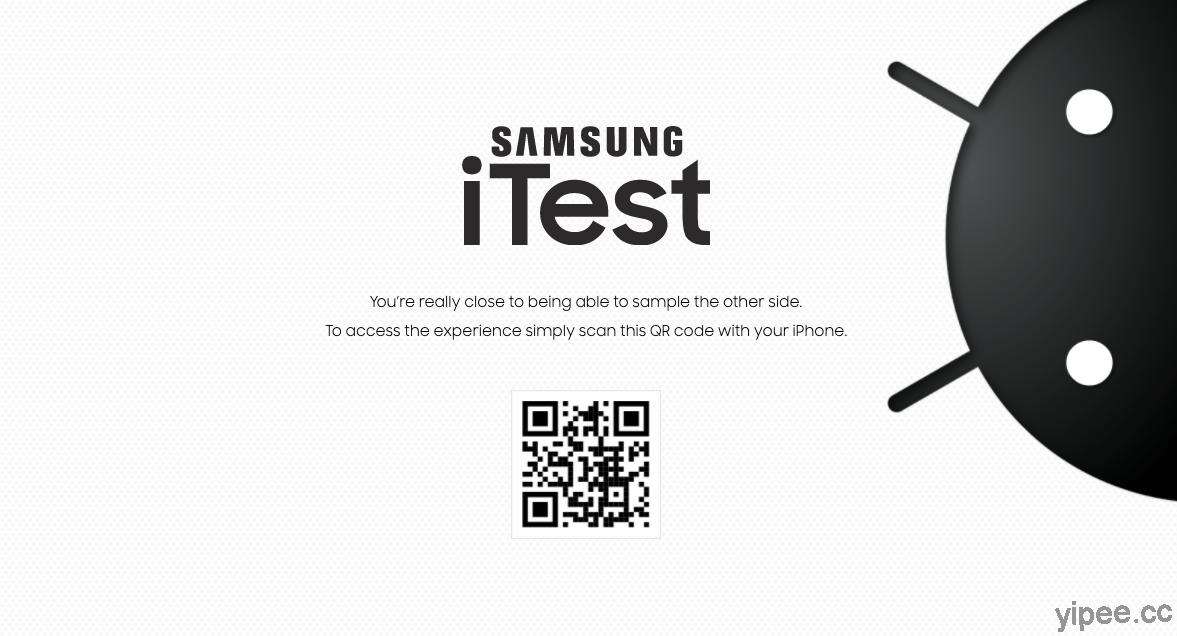 三星搶攻果粉,打造「Samsung iTest」讓 iPhone 用戶體驗 Android 系統